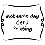 Mother's Day Card Printing